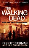 Rise of the Governor[WALKING DEAD RISE OF THE GOVER][Mass Market Paperback]