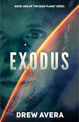 EXODUS (The Dead Planet Series Book -