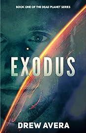 EXODUS (The Dead Planet Series Book 1)