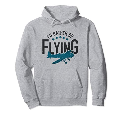 Id Rather Be Flying Hoodie Vintage Aviation Retro Pilot Gift