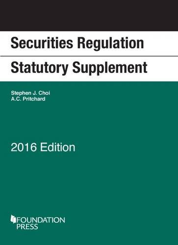 Securities Regulation Statutory Supplement (University Casebook Series)