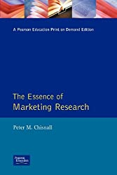 Essence Marketing Research (The Essence of Management Series)