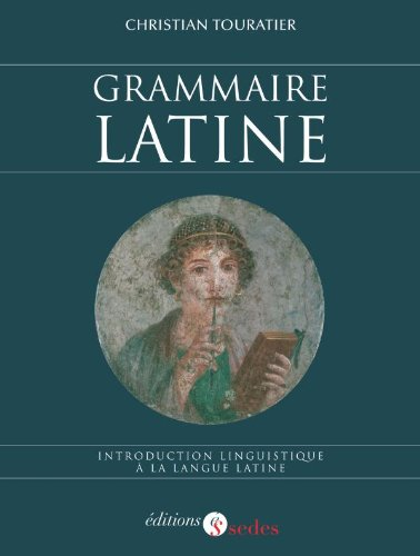 Grammaire latine - Introduction linguistique à la...