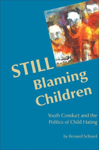 STILL Blaming Children: Youth Conduct and the Politics of Child Hating