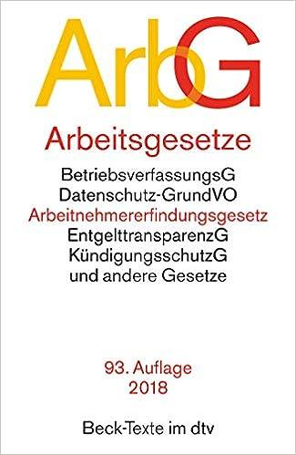 Cover des Buchs: Arbeitsgesetze ArbG: mit den wichtigsten Bestimmungen zum Arbeitsverhältnis, Kündigungsrecht, Arbeitsschutzrecht, Berufsbildungsrecht, ... und Verfahrensrecht (dtv Beck Texte)