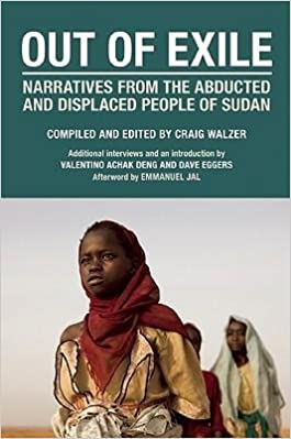 Book [(Out of Exile: Narratives from the Abducted and Displaced People of Sudan)] [Author: Craig Walzer] published on (September, 2009)