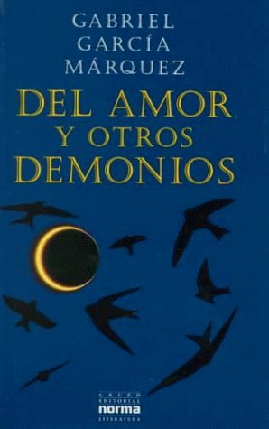 Del amor y otros demonios / Of Love and Other Demons by Gabriel Garcia Marquez (1996-01-07) (Gabriel Garcia Marquez Of Love And Other Demons)