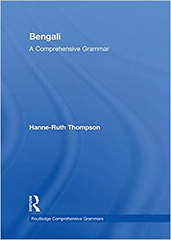 Bengali: A Comprehensive Grammar (Routledge Comprehensive Grammars)