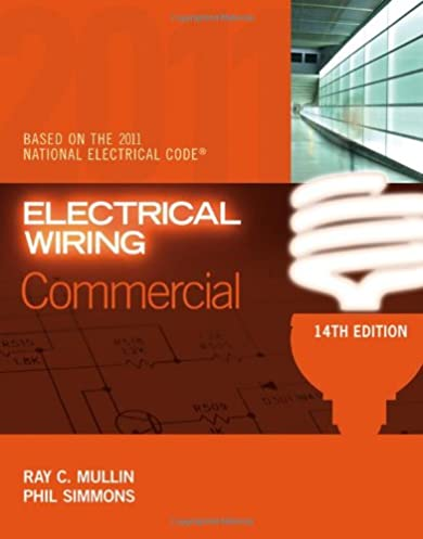 electrical wiring commercial ray c mullin phil simmons rh amazon com Commercial Wiring Jobs Commercial Electrician