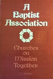 A Baptist association: Churches on mission…