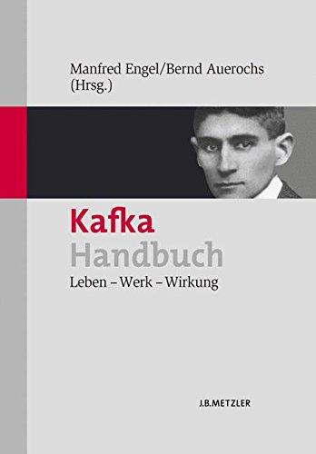 Kafka-Handbuch: Leben – Werk – Wirkung