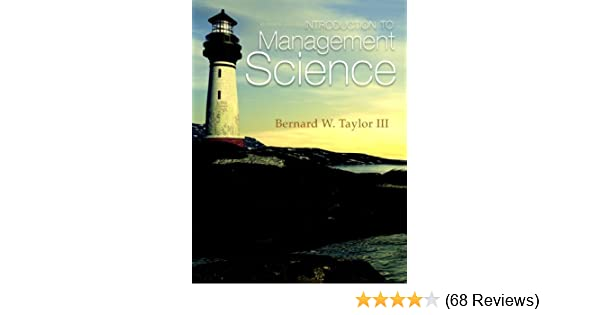 Introduction to management science 11th edition bernard w taylor introduction to management science 11th edition bernard w taylor iii 9780132751919 amazon books fandeluxe Gallery