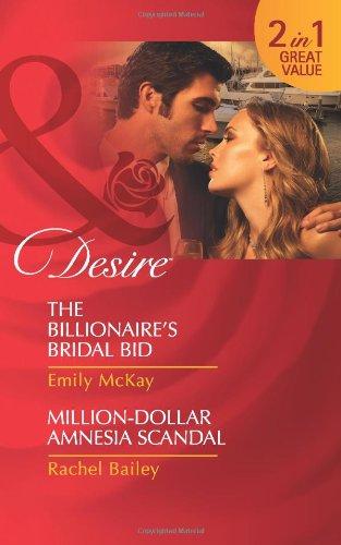 book cover of Million Dollar Amnesia Scandal / The Billionaire\'s Bridal Bid