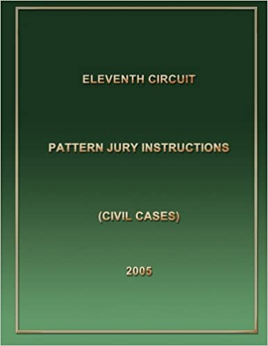 Eleventh Circuit Pattern Jury Instructions Eleventh Circuit