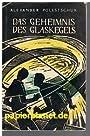 Das Geheimnis des Glaskegels - Alexander Polestschuk