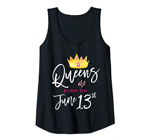 Womens Queens Are Born On June 13th Birthday Girl Gemini Cancer Tank Top