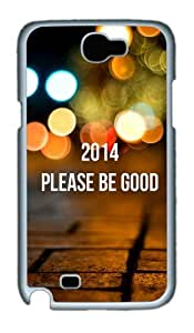 2014 Please Be Good Custom Designer Samsung Galaxy Note 2/Note II / N7100 Case Cover - Polycarbonate - White