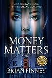 Money Matters: A Novel