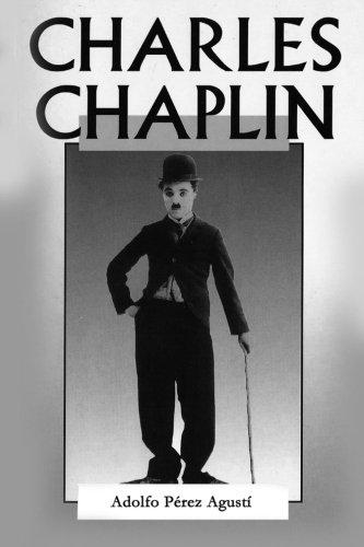 Charles Chaplin (Spanish Edition) [Adolfo Perez Agusti] (Tapa Blanda)