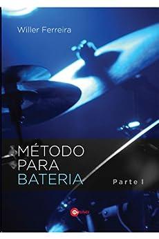 Método para bateria por [Ferreira, Willer]