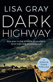 Dark Highway (Jessica Shaw Book 3)