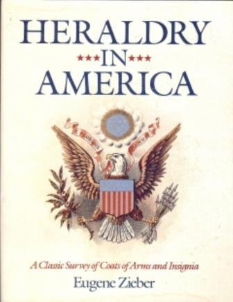 - Heraldry in America: A Classic Survey of Coats of Arms and Insignia