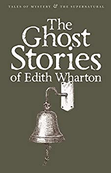 The Ghost Stories of Edith Wharton by Edith Wharton science fiction and fantasy book and audiobook reviews