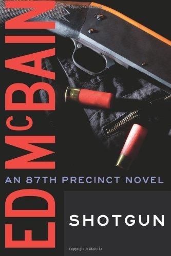 Shotgun (87th Precinct Mysteries Book 23)