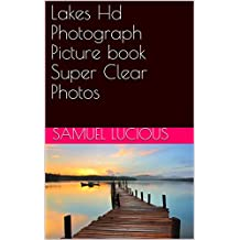 Lakes Hd Photograph Picture book Super Clear Photos