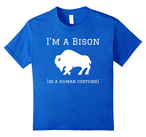 Kids I'm a Bison in a Human Costume Funny T-Shirt 6 Royal Blue