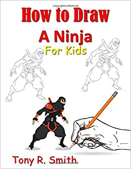 How to Draw A Ninja for Kids: Step by Step Guide I Can Draw ...