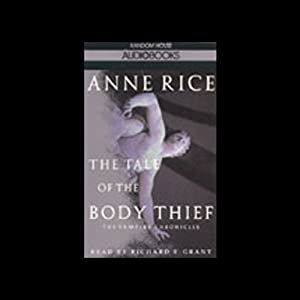 The Tale of the Body Thief Audiobook