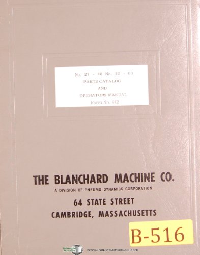 Blanachard No. 18, Surface Grinder, Operation and Maintenance ()