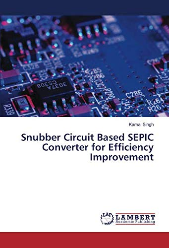 Snubber Circuit Based SEPIC Converter for Efficiency Improvement