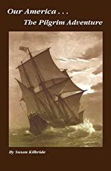 Unexpected Homeschool: Review of The Pilgrim Adventure, a fun historical novel.