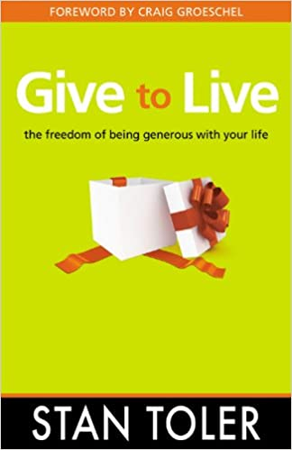Read online Give to Live: The Freedom of Being Generous with Your Life PDF, azw (Kindle)