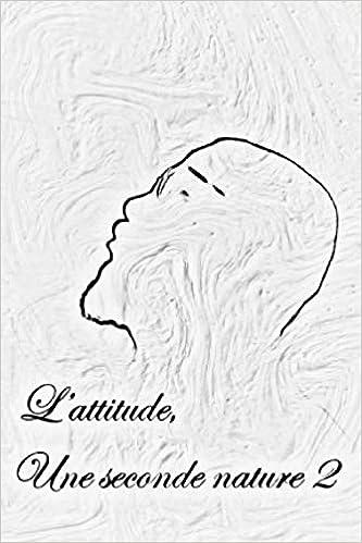 Télécharger livre L'attitude, une seconde nature 2 pdf gratuit