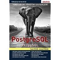 PostgreSQL: Veritabanı Yönetim Sistemleri