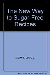 The New Way to Sugar-Free Recipes