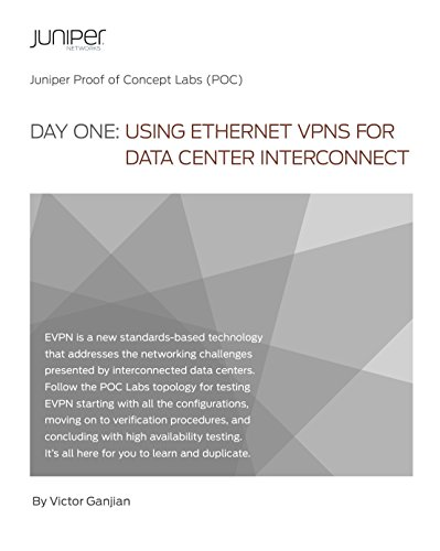 Day One: Using Ethernet VPNs for Data Center Interconnect