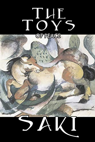 The Toys of Peace by Saki, Fiction, Classic, Literary Saki