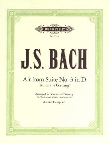 EDITION PETERS BACH JOHANN SEBASTIAN - 'AIR ON THE G STRING' FROM ORCHESTRAL SUITE NO.3 IN D - VIOLIN AND PIANO (Bach Air On G String Violin Sheet Music)
