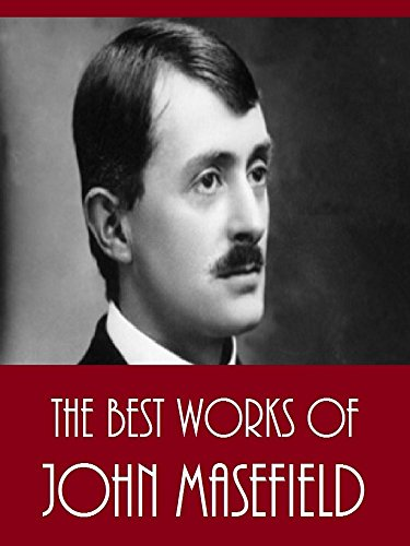 the-best-works-of-john-masefield-best-works-including-king-cole-martin-hyde-on-the-spanish-main-righ