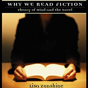 Why We Read Fiction: Theory of Mind and the Novel Audiobook