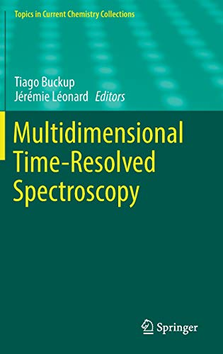 Multidimensional Time-Resolved Spectroscopy (Topics in Current Chemistry Collections)