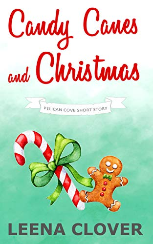 Candy Canes and Christmas: A Pelican Cove Short Cozy Mystery (Pelican Cove Short Story Series Book 2)