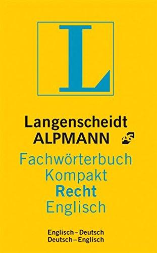Langenscheidt Alpmann Fachwörterbuch Kompakt Recht, Englisch