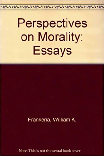 perspectives on morality essays by william frankena kenneth perspectives on morality essays by william frankena kenneth goodpaster 9780268015206 com books