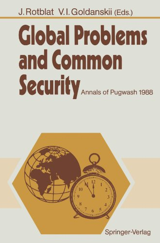 Global Problems and Common Security: Annals of Pugwash 1988 by Springer