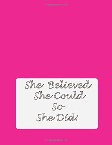 """Read Online She Believed She Could So She Did: Notebook Composition Book Journal daily for women - Inspirational Quotes Lined Notebook (8.5""""x11"""") Large,100 Page PDF"""
